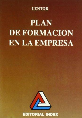 9788470871405: Plan de formación en la empresa