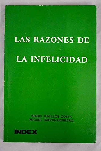 LAS RAZONES DE LA INFELICIDAD: ISABEL PINILLOS COSTA / MIGUEL GARCIA HERRERO