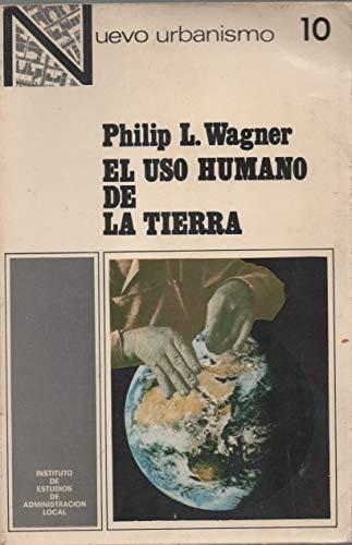 9788470881367: Uso Humano de la Tierra