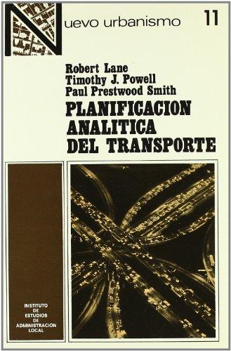 9788470881541: Planificacion Analitica del Transporte (Nuevo Urbanismo, Nº 11)