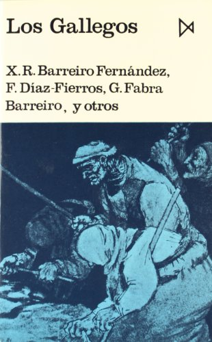 9788470900068: Los Gallegos (Fundamentos) (Spanish Edition)