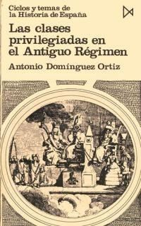 9788470900198: Las clases privilegiadas en el Antiguo R?gimen: 31 (Fundamentos)