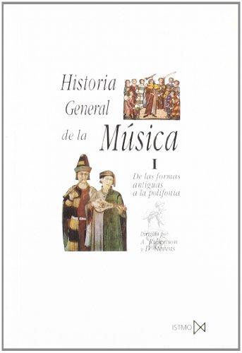 9788470900341: Historia general de la música. T.1. De las formas antiguas a la polifonía