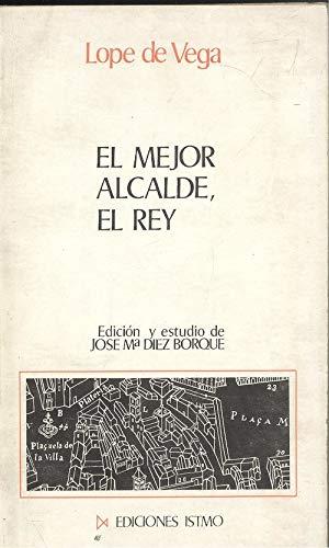 9788470900532: El Mejor Alcalde, El Rey