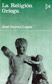 La religion griega (Libros de bolsillo Istmo): Garcia Lopez, Jose