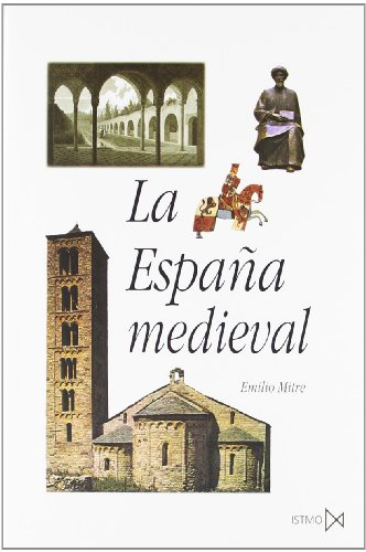 9788470900945: La España medieval: 63 (Fundamentos)