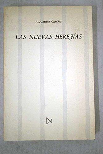 Las nuevas herejías: Ricardo Campa