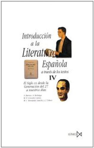 9788470901133: Introduction a la Literatura Espanola a traves de los textos IV