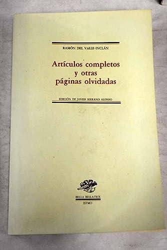 Articulos completos y otras paginas olvidadas (Bella: Valle-Inclan, Ramon del