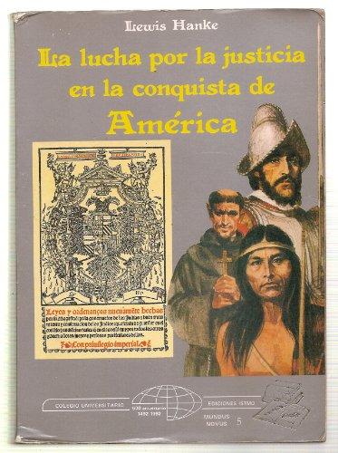 9788470901874: Lucha por la justicia en la conquista de América, la