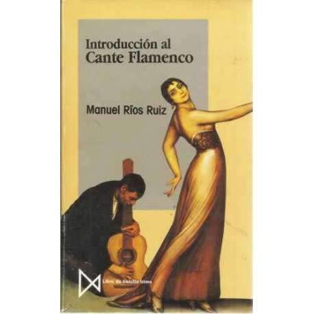 9788470902017: Introduccion al cante flamenco