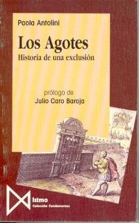 9788470902079: Los agotes: Historia de una exclusión (Colección Fundamentos)