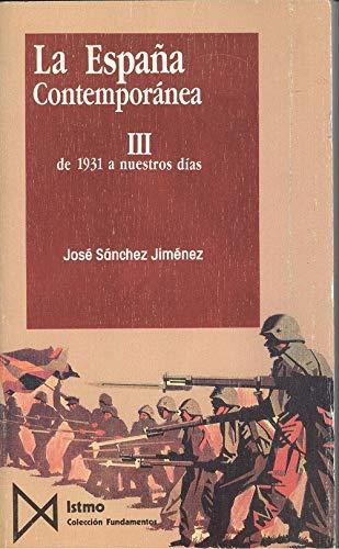 9788470902437: La Espana Contemporanea III De 1931 a Nuestros dias Coleccion Fundamentos 119