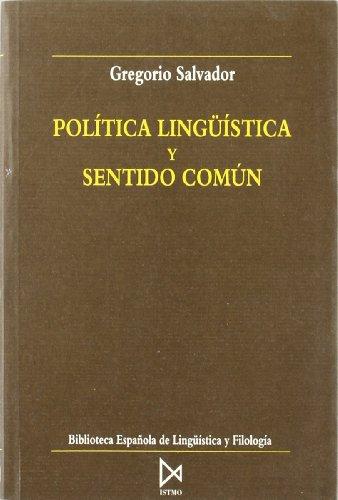 9788470902505: Política lingüística y sentido común (Biblioteca española de lingüística y filología) (Spanish Edition)