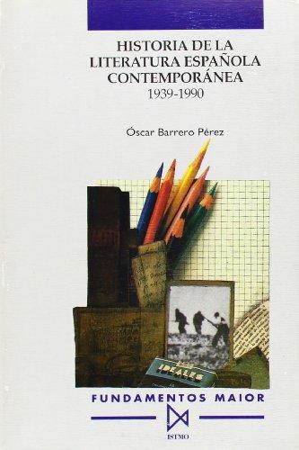 9788470902765: Historia de la literatura espa?ola contempor?nea (1939-1990) (Fundamentos Maior)