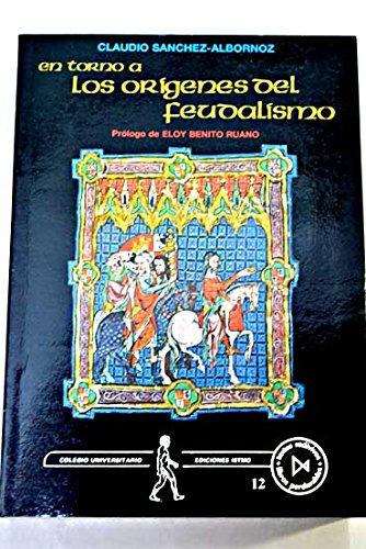 9788470902925: En torno a los origenes del feudalismo