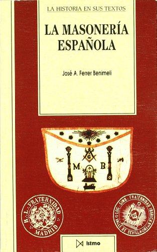 La Masoneria Espanola (Hardback): Jose Antonio Ferrer