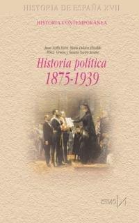HISTORIA POLITICA, 1875-1939: AVILÉS FARRÉ, Juan/