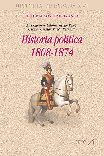 9788470903212: Historia política, 1808-1874