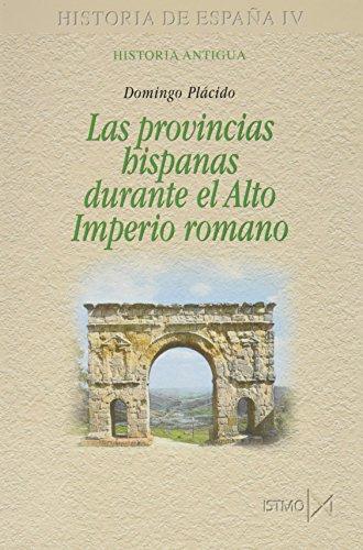 9788470903229: Las provincias hispanas durante el Alto Imperio romano (Fundamentos)