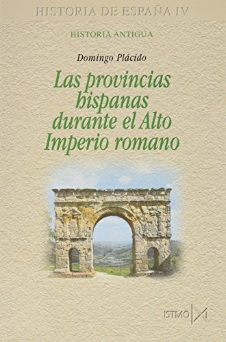 9788470903229: Provincias hispanicas alto imperio romano/ Hispanic Provinces In The High Roman Empire (Spanish Edition)