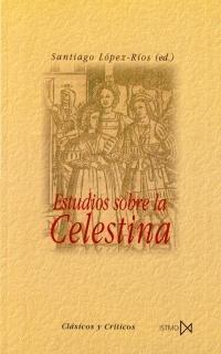 9788470903281: Estudios sobre la Celestina (Fundamentos)