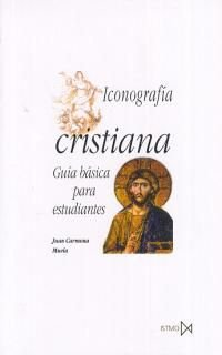 9788470903434: Iconografía cristiana: Guía básica para estudiantes (Colección Fundamentos) (Spanish Edition)