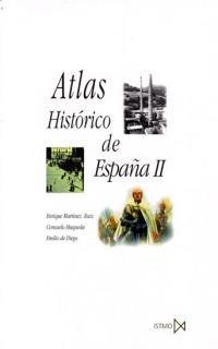ATLAS HISTORICO DE ESPAÑA II: Emilio de Diego,