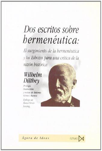 DOS ESCRITOS SOBRE HERMENEUTICA.: DILTHEY, Wilhelm