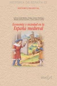9788470904349: Economía y sociedad en la España medieval