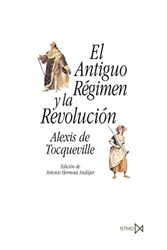 El Antiguo R?gimen Y La Revoluci?n.