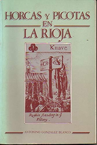 9788470913044: Horcas y picotas en la Rioja (aproximación al problema de los Rollos y de su significado)