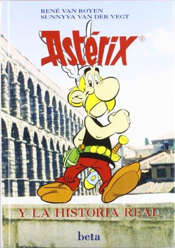 9788470913914: Asterix y La Historia Real - 2 Edicion (Spanish Edition)