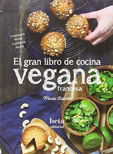 9788470914317: El Gran Libro De Cocina Vegana Francesa