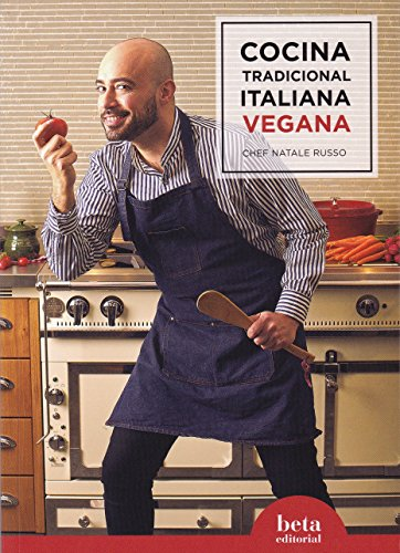 COCINA TRADICIONAL ITALIANA VEGANA: CHEF NATALE RUSO
