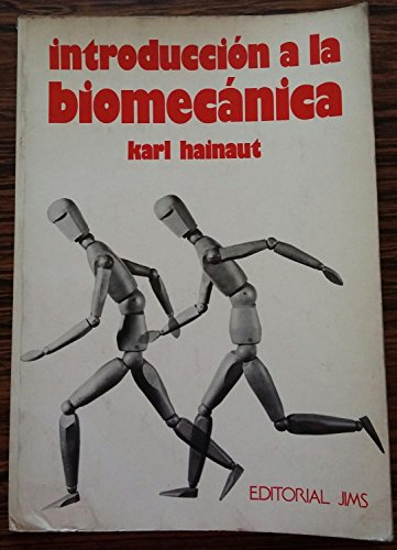 9788470921353: INTRODUCCION A LA BIOMECANICA