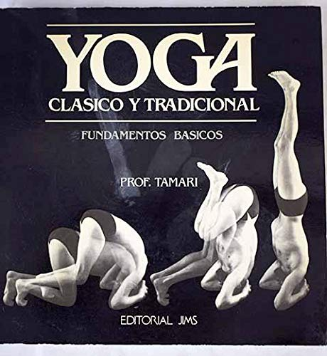 9788470922435: Yoga Clasico Y Tradicional/Classical and Traditional Yoga (Spanish Edition)