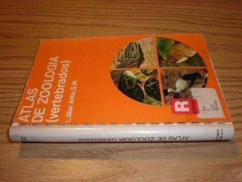 Atlas De Zoología: Vertebrados: Luis Blas Aritio