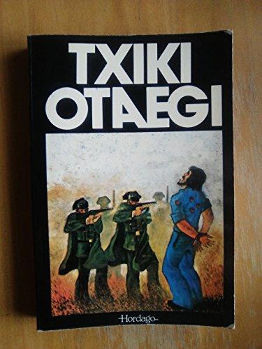 9788470990663: Txiki - Otaegi