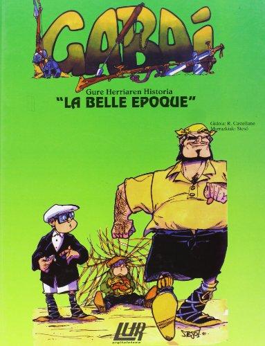9788470993442: Gabai 22 - La Belle Epoque (Gabai (lur))