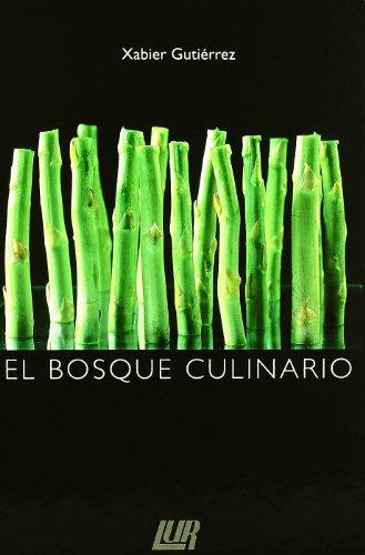 9788470994418: Bosque culinario, el