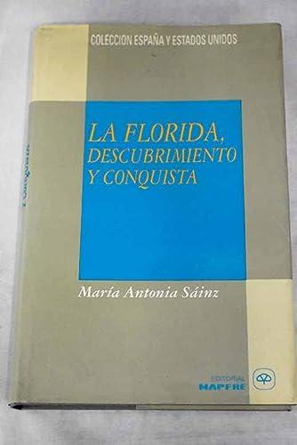 La Florida, descubrimiento y conquista: Sáinz Sastre María