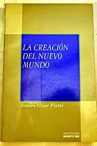 9788471001948: La creación del Nuevo Mundo (Colección América 92) (Spanish Edition)