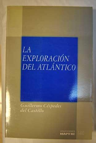 9788471001986: La exploración del Atlántico (Colección América 92) (Spanish Edition)