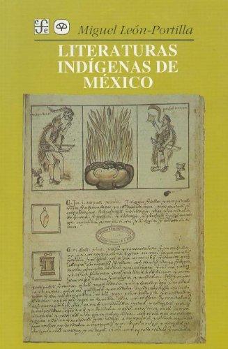 Literaturas Indigenas de Mexico (Seccion de Obras: Leon-Portilla, Miguel