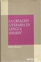 9788471003553: La creación literaria en lengua sefardí (Colecciones MAPFRE 1492) (Spanish Edition)