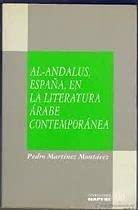 9788471003997: Al-andalus : Espa�a en la literatura arabe contemporanea