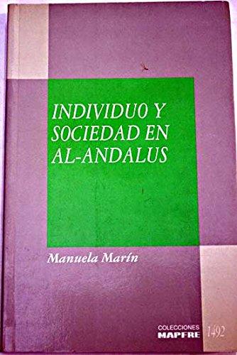 9788471004291: Individuo y sociedad en al-Andalus (Colecciones MAPFRE 1492) (Spanish Edition)