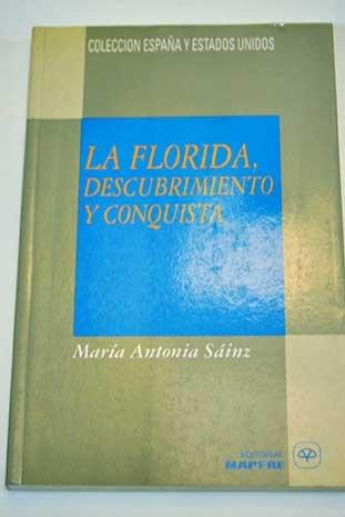 La Florida, siglo XVI : Sáinz Sastre, María
