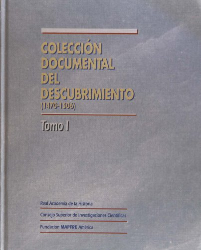 9788471006448: Coleccion documental del descubrimiento, 1470-1506